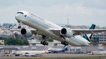 B-LXL - Cathay Pacific Airbus A350-1000 aircraft